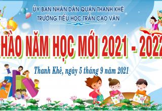 CHƯƠNG TRÌNH CHÀO NĂM HỌC MỚI 2021 – 2022